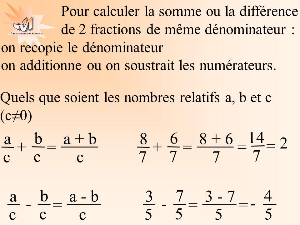 a + b c a = b + a - b - 8 7 = 6 + 8 + 6 7 = 14 7 = 2 3 5 = 7 - 3 - 7 5
