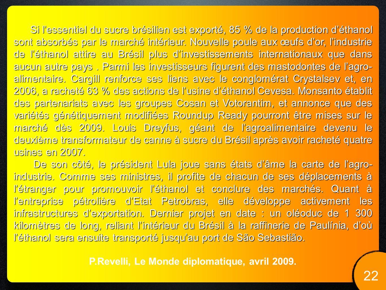 P.Revelli, Le Monde diplomatique, avril 2009.
