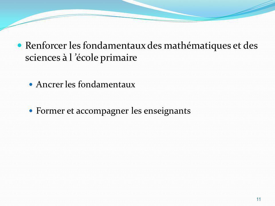 Renforcer les fondamentaux des mathématiques et des sciences à l 'école primaire