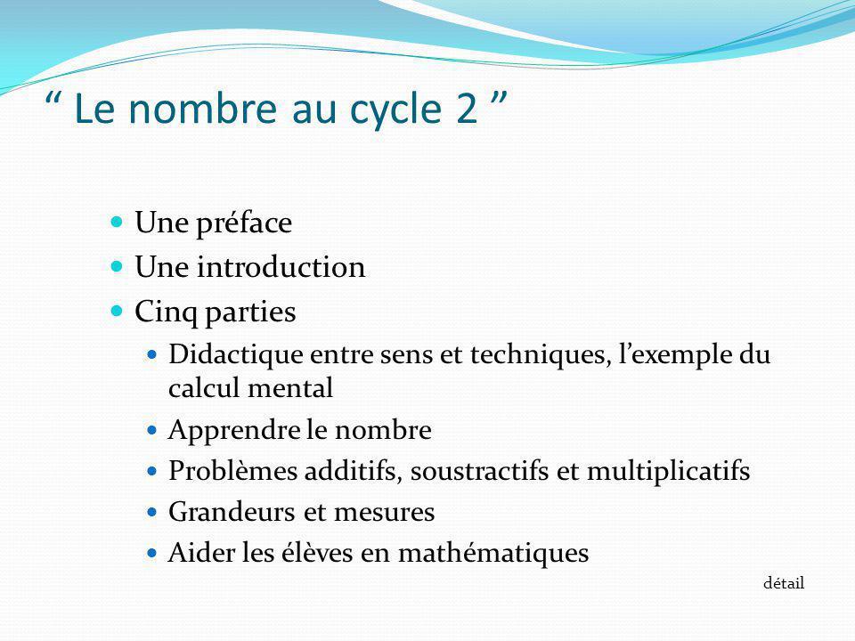 Le nombre au cycle 2 Une préface Une introduction Cinq parties