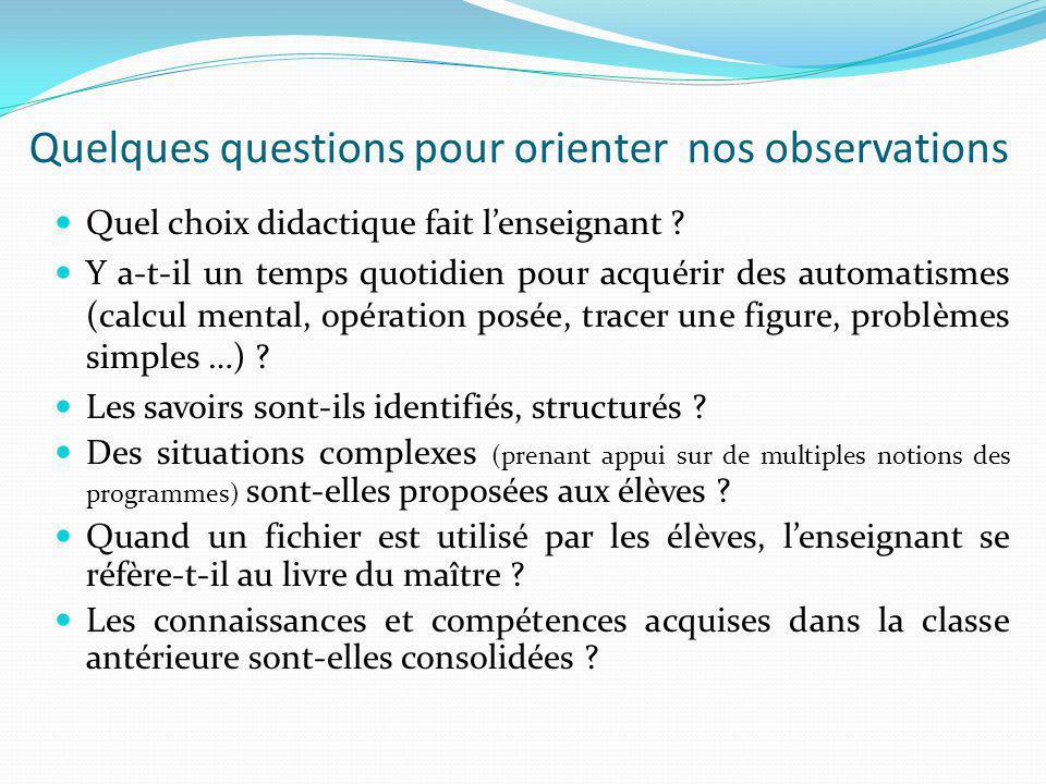 Quelques questions pour orienter nos observations