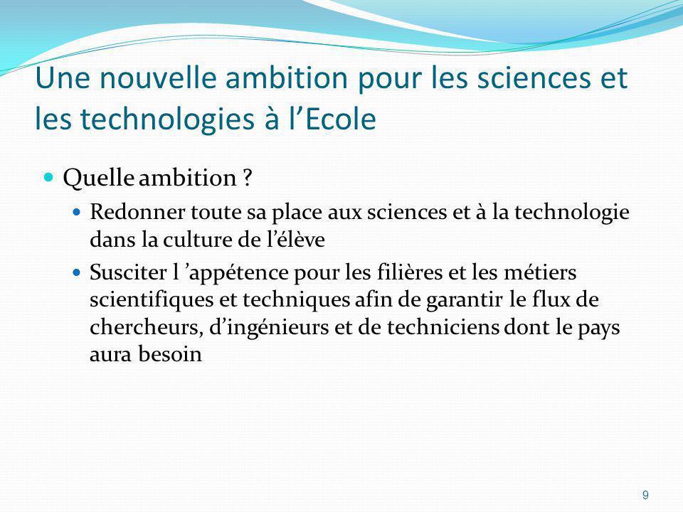 Une nouvelle ambition pour les sciences et les technologies à l'Ecole