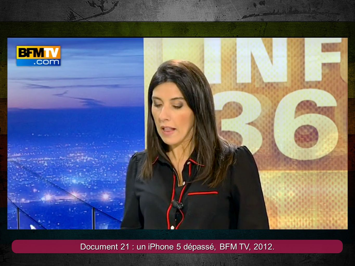 Document 21 : un iPhone 5 dépassé, BFM TV, 2012.