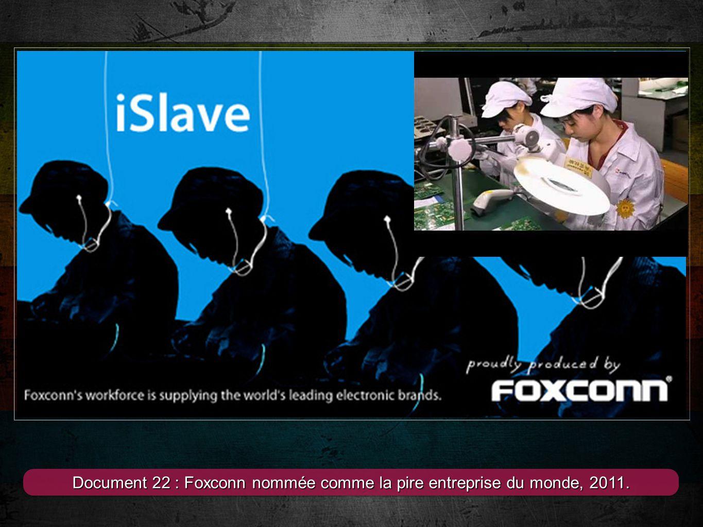 Document 22 : Foxconn nommée comme la pire entreprise du monde, 2011.