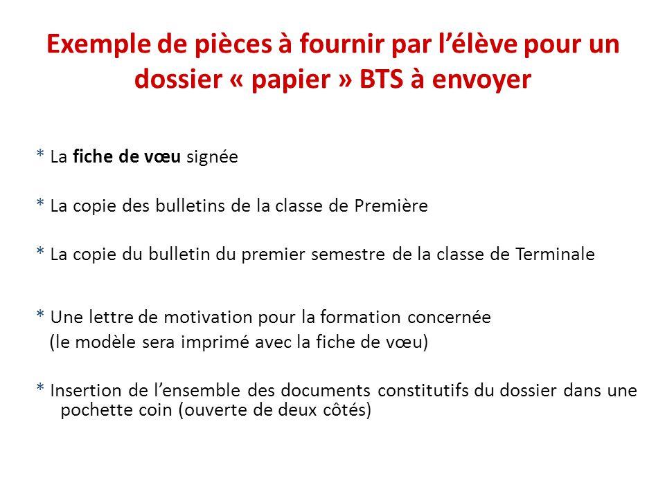 Exemple de pièces à fournir par l'élève pour un dossier « papier » BTS à envoyer