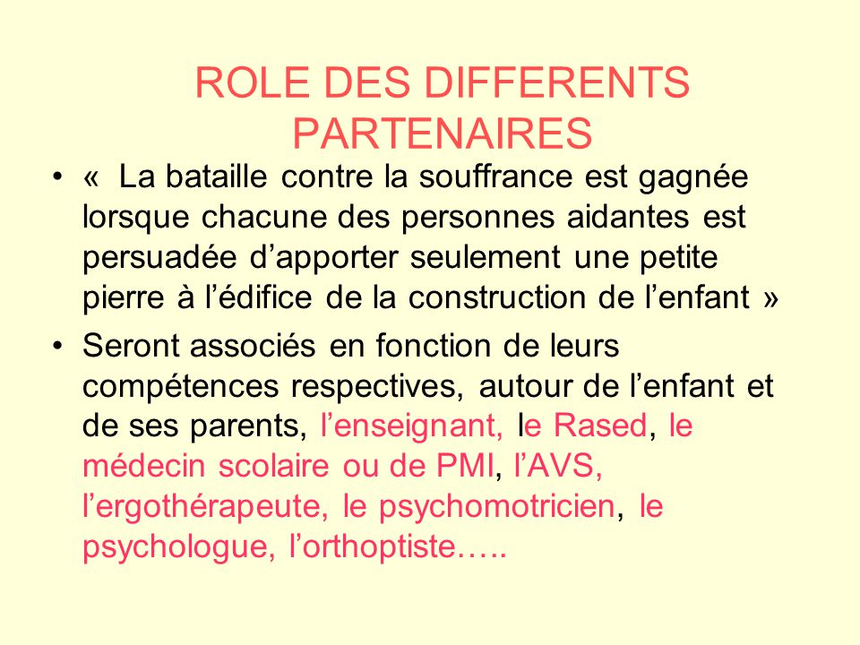 ROLE DES DIFFERENTS PARTENAIRES