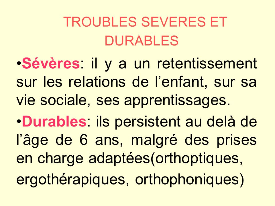 TROUBLES SEVERES ET DURABLES