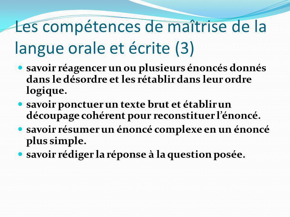 Les compétences de maîtrise de la langue orale et écrite (3)