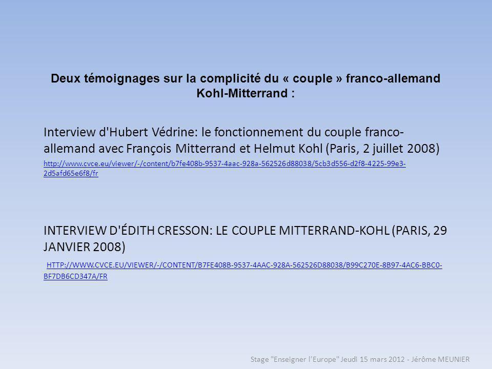 Deux témoignages sur la complicité du « couple » franco-allemand