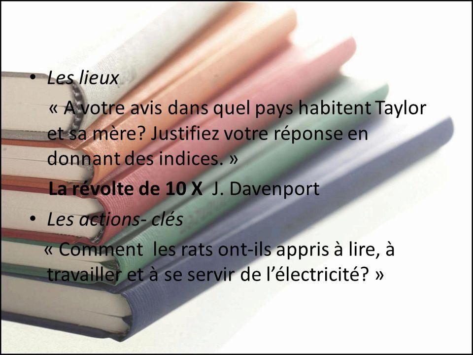 Les lieux « A votre avis dans quel pays habitent Taylor et sa mère Justifiez votre réponse en donnant des indices. »