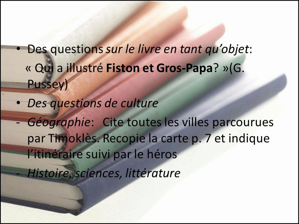 Des questions sur le livre en tant qu'objet: