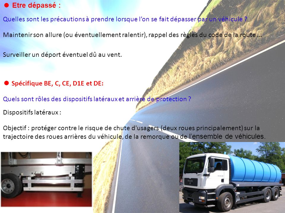 ● Etre dépassé : Quelles sont les précautions à prendre lorsque l'on se fait dépasser par un véhicule