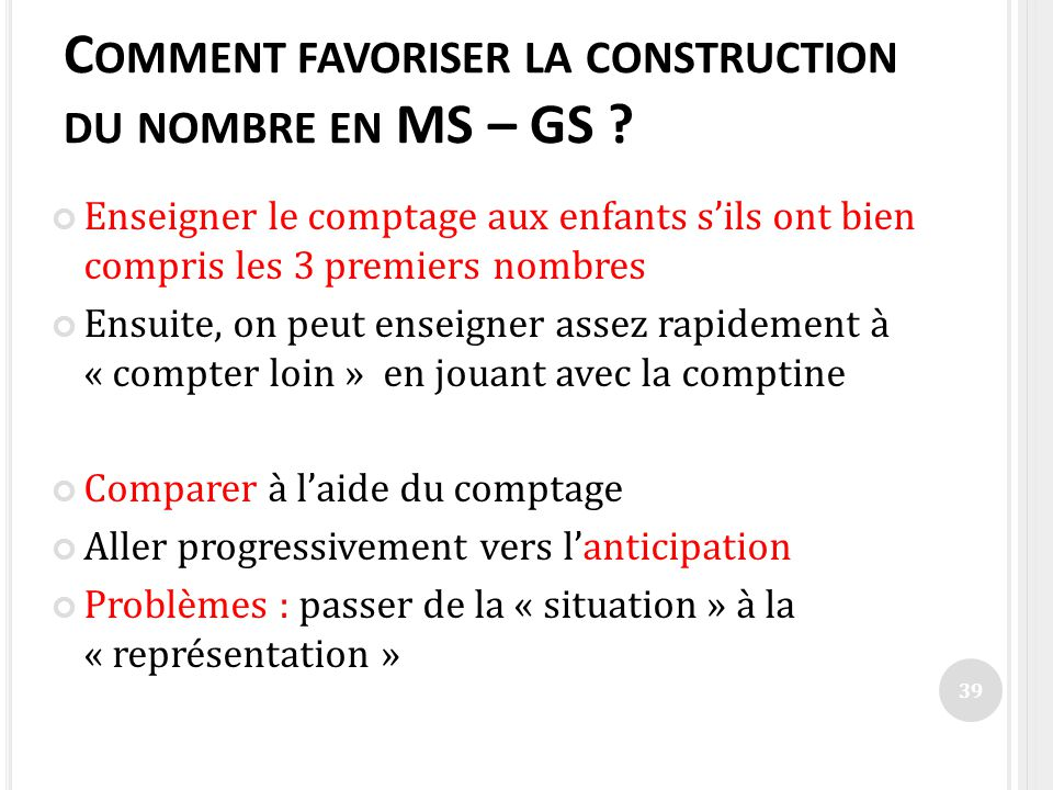 Comment favoriser la construction du nombre en MS – GS
