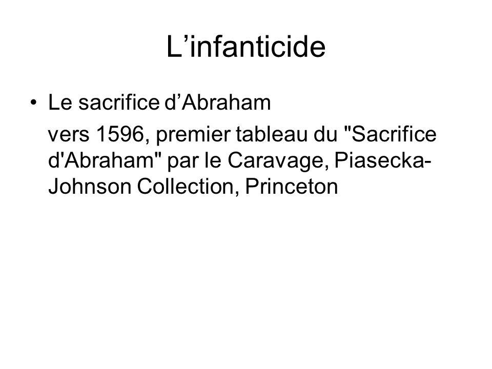 L'infanticide Le sacrifice d'Abraham