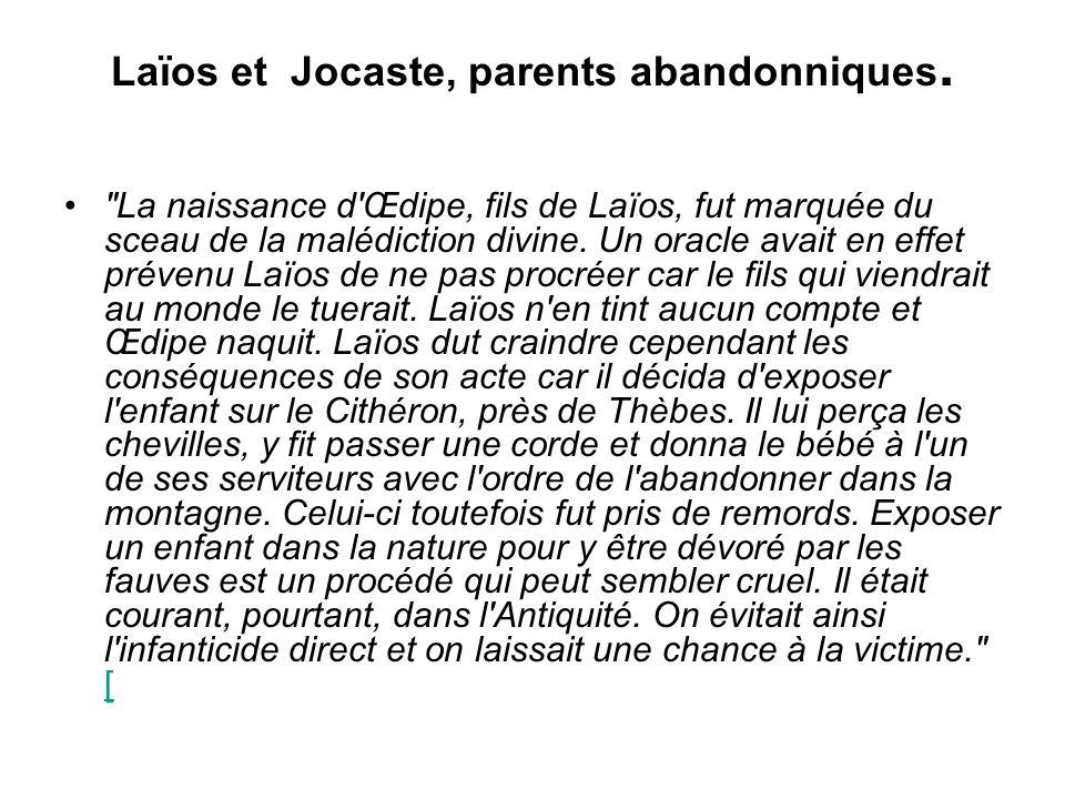 Laïos et Jocaste, parents abandonniques.