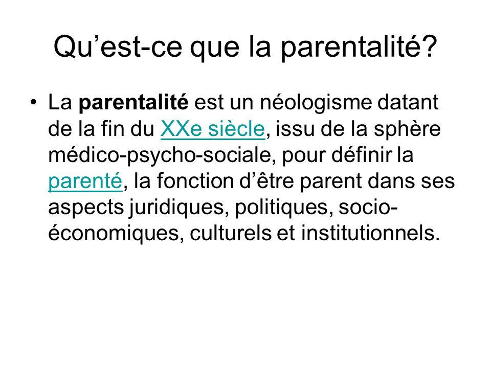 Qu'est-ce que la parentalité