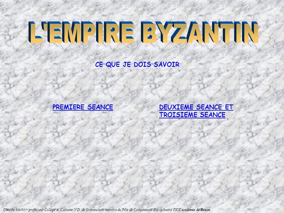 L EMPIRE BYZANTIN CE QUE JE DOIS SAVOIR PREMIERE SEANCE