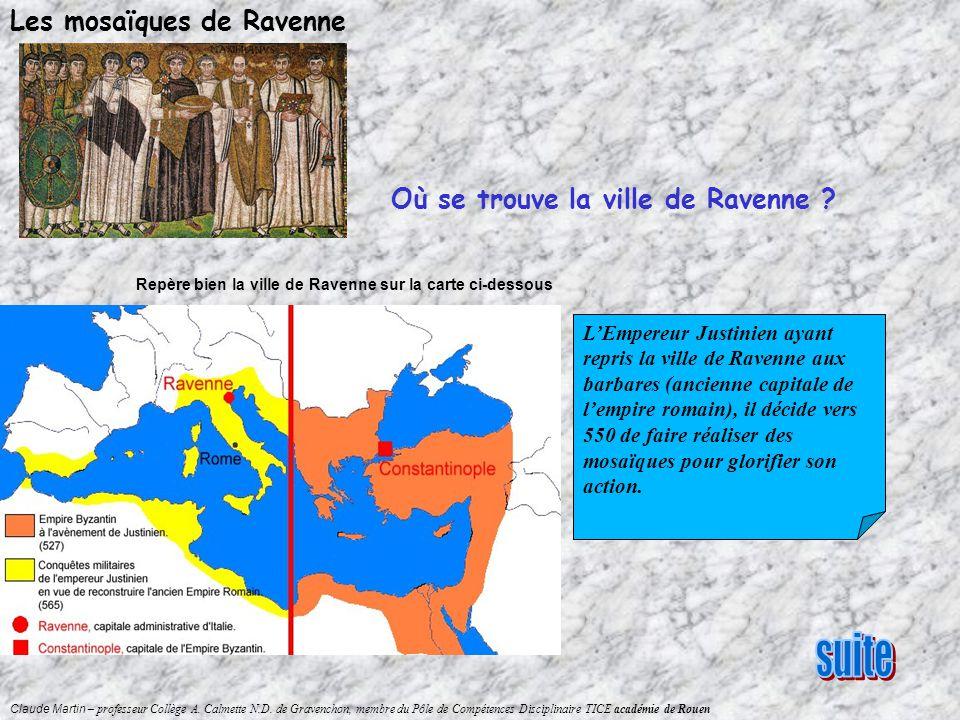 suite Les mosaïques de Ravenne Où se trouve la ville de Ravenne