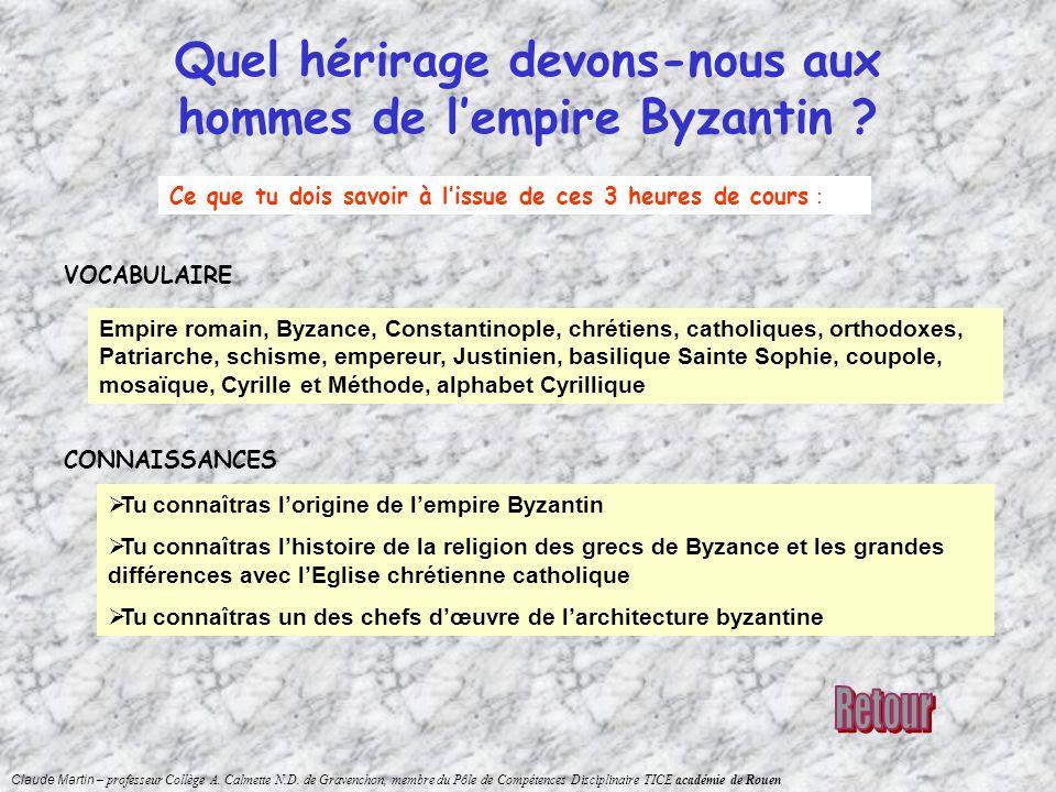 Quel hérirage devons-nous aux hommes de l'empire Byzantin
