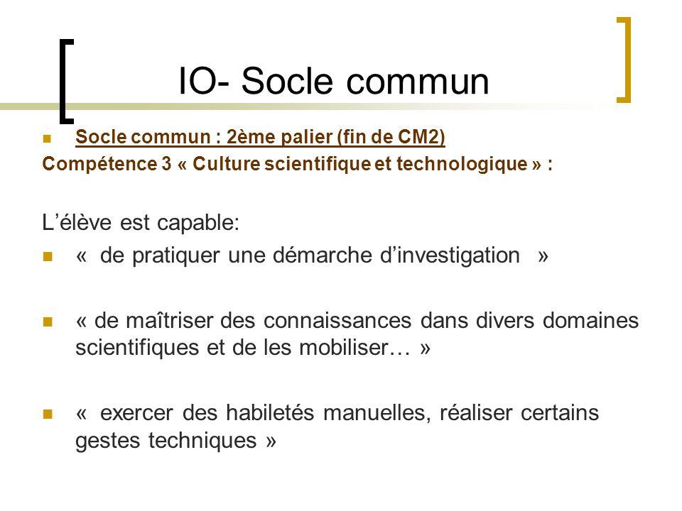 IO- Socle commun L'élève est capable:
