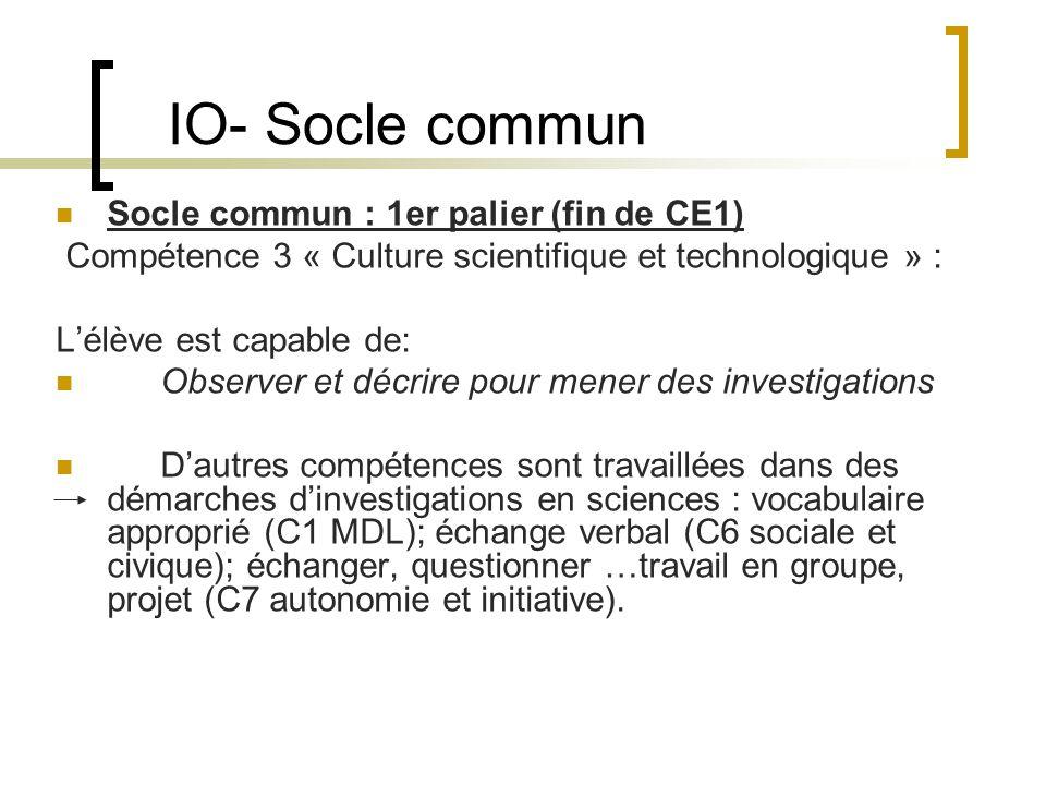 IO- Socle commun Socle commun : 1er palier (fin de CE1)