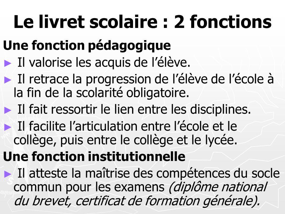 Le livret scolaire : 2 fonctions