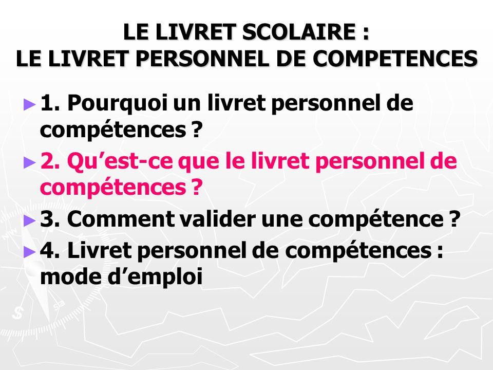 LE LIVRET SCOLAIRE : LE LIVRET PERSONNEL DE COMPETENCES