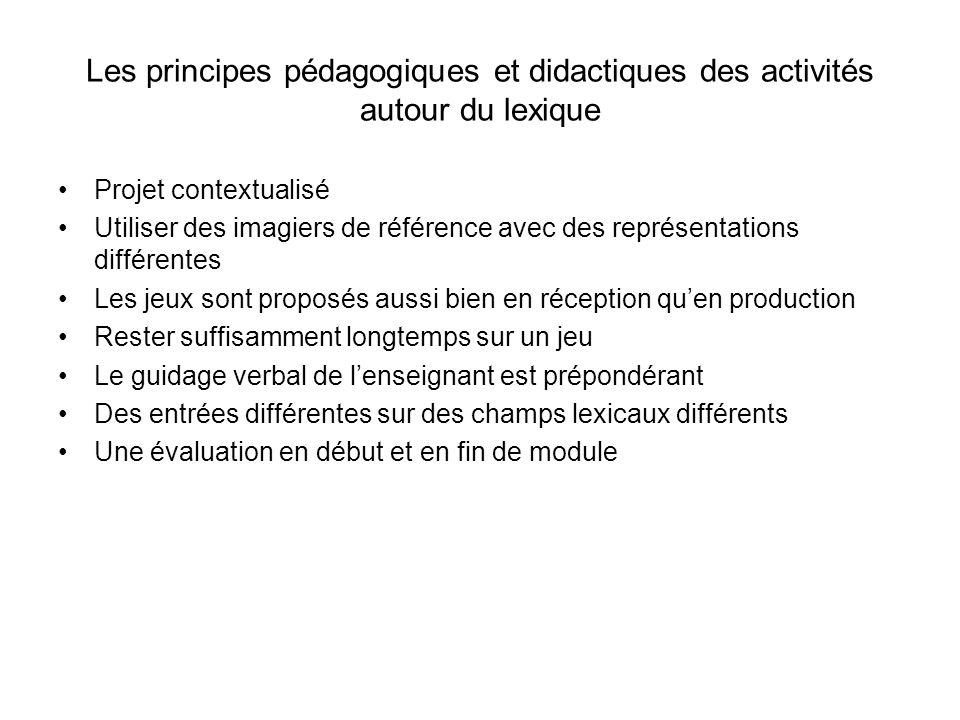 Les principes pédagogiques et didactiques des activités autour du lexique