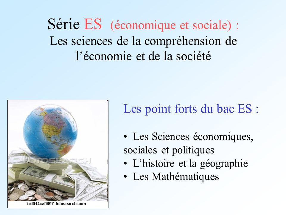Série ES (économique et sociale) : Les sciences de la compréhension de l'économie et de la société