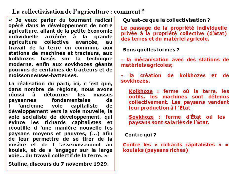 - La collectivisation de l'agriculture : comment