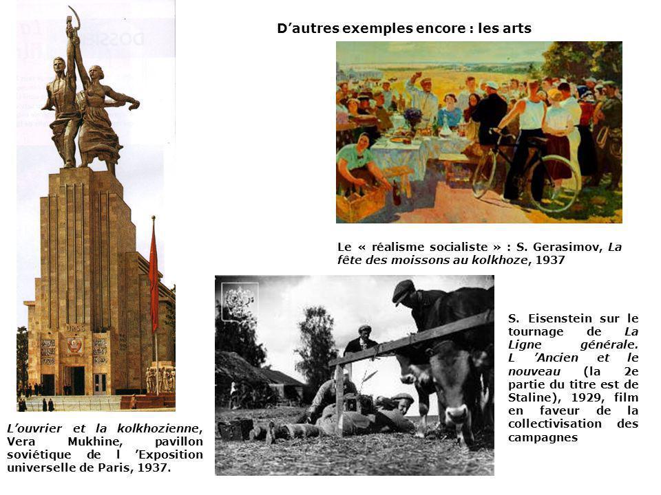 D'autres exemples encore : les arts
