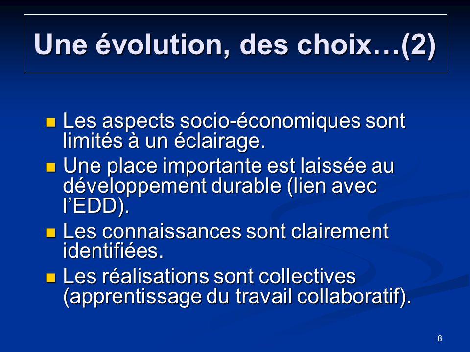 Une évolution, des choix…(2)