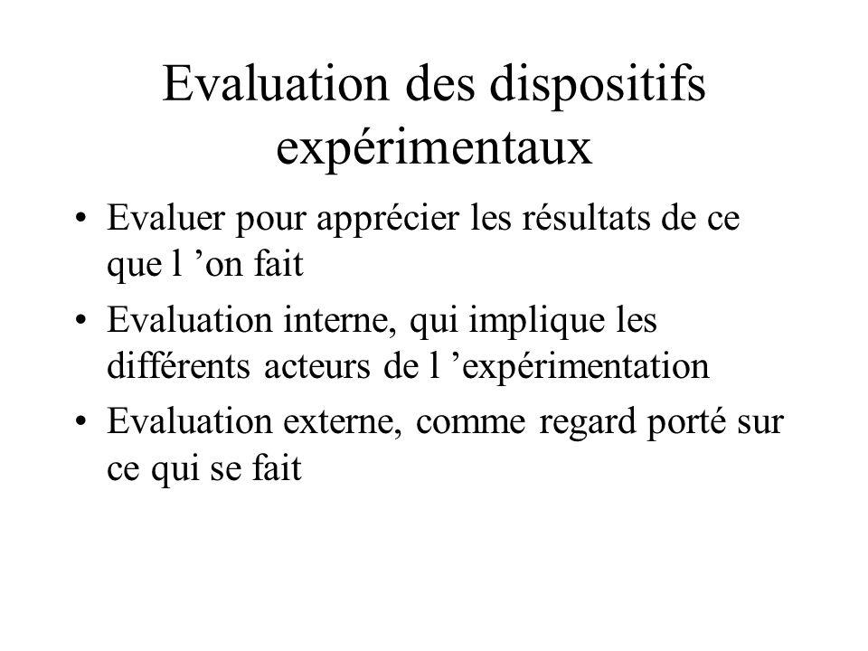 Evaluation des dispositifs expérimentaux