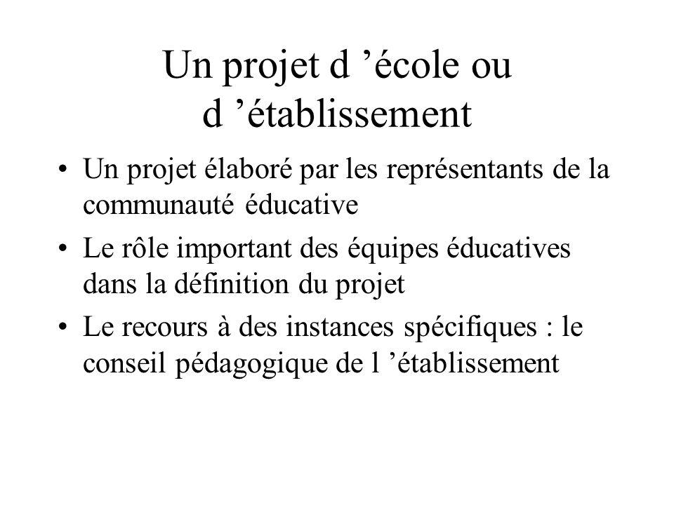 Un projet d 'école ou d 'établissement