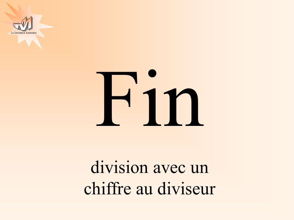 division avec un chiffre au diviseur