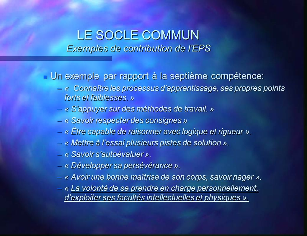 LE SOCLE COMMUN Exemples de contribution de l'EPS