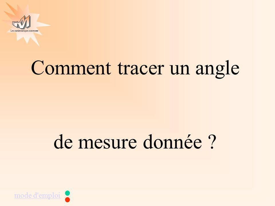 Comment tracer un angle