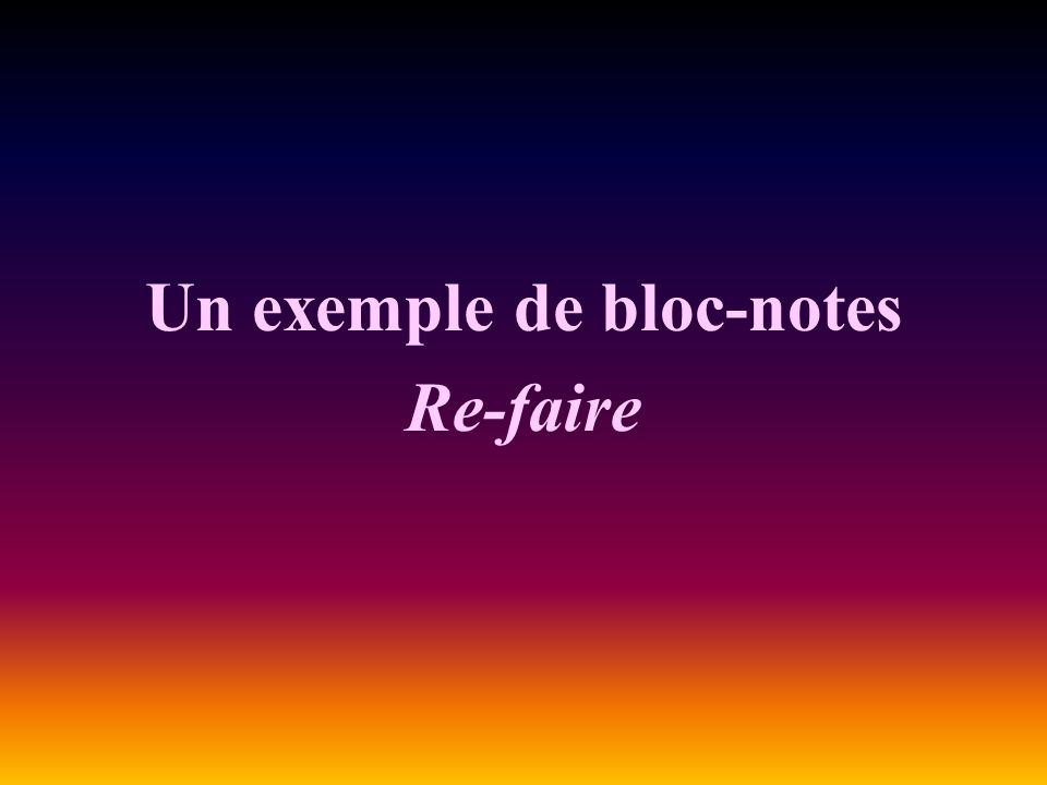 Un exemple de bloc-notes