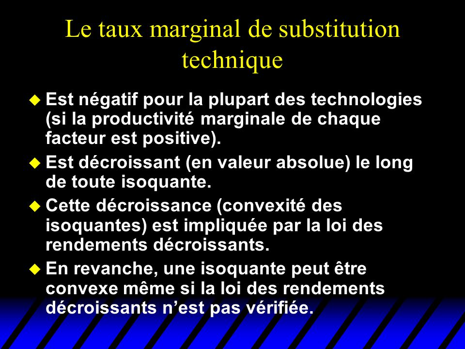 Le taux marginal de substitution technique