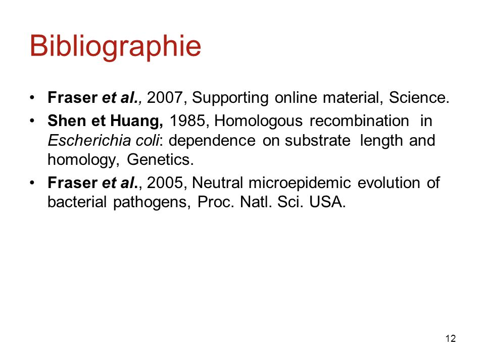 Bibliographie Fraser et al., 2007, Supporting online material, Science.