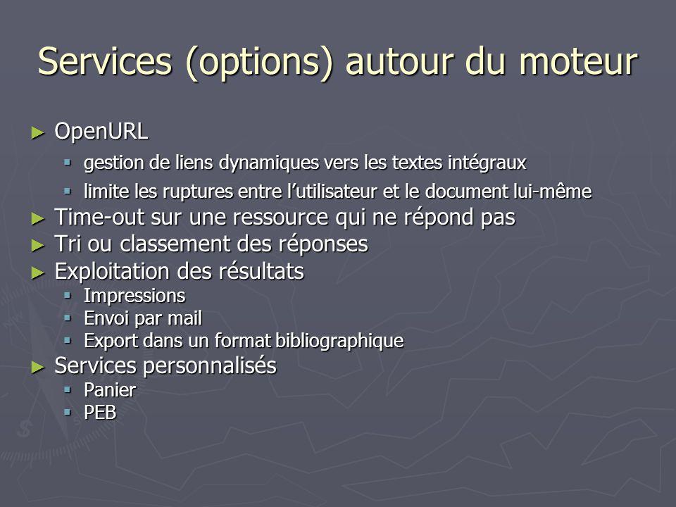 Services (options) autour du moteur