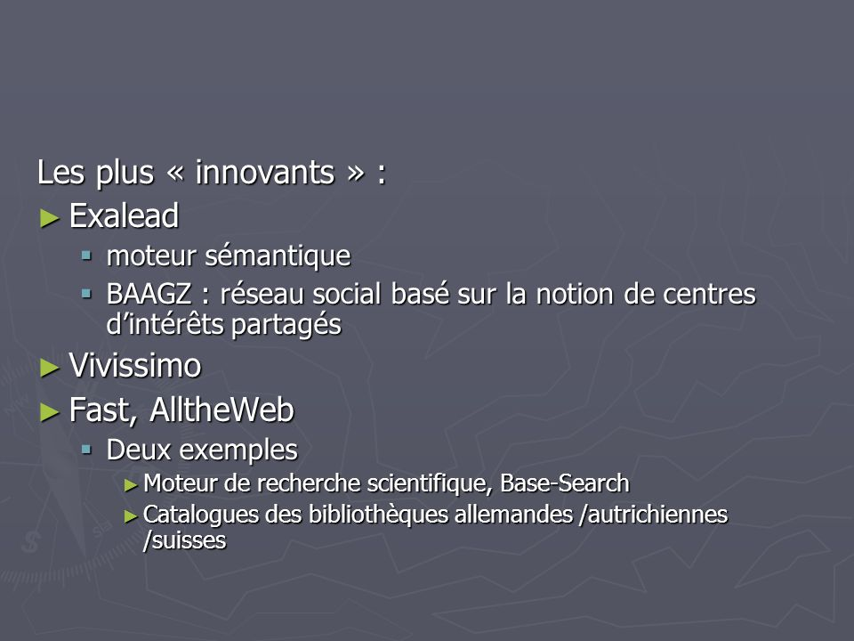 Les plus « innovants » : Exalead Vivissimo Fast, AlltheWeb