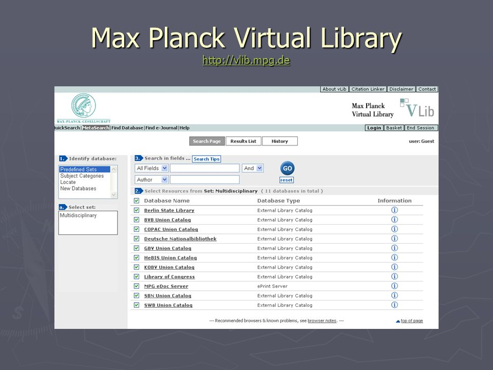 Max Planck Virtual Library http://vlib.mpg.de