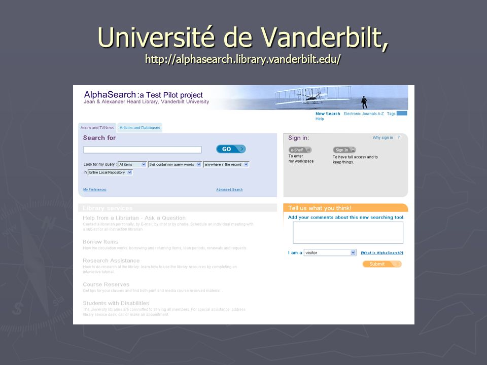 Université de Vanderbilt, http://alphasearch.library.vanderbilt.edu/