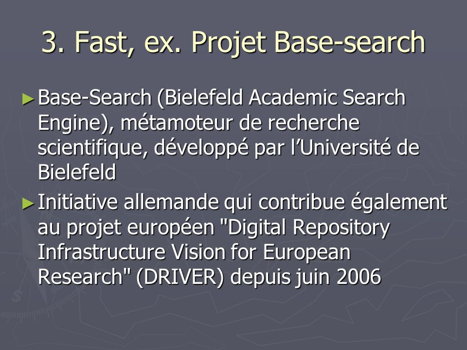 3. Fast, ex. Projet Base-search