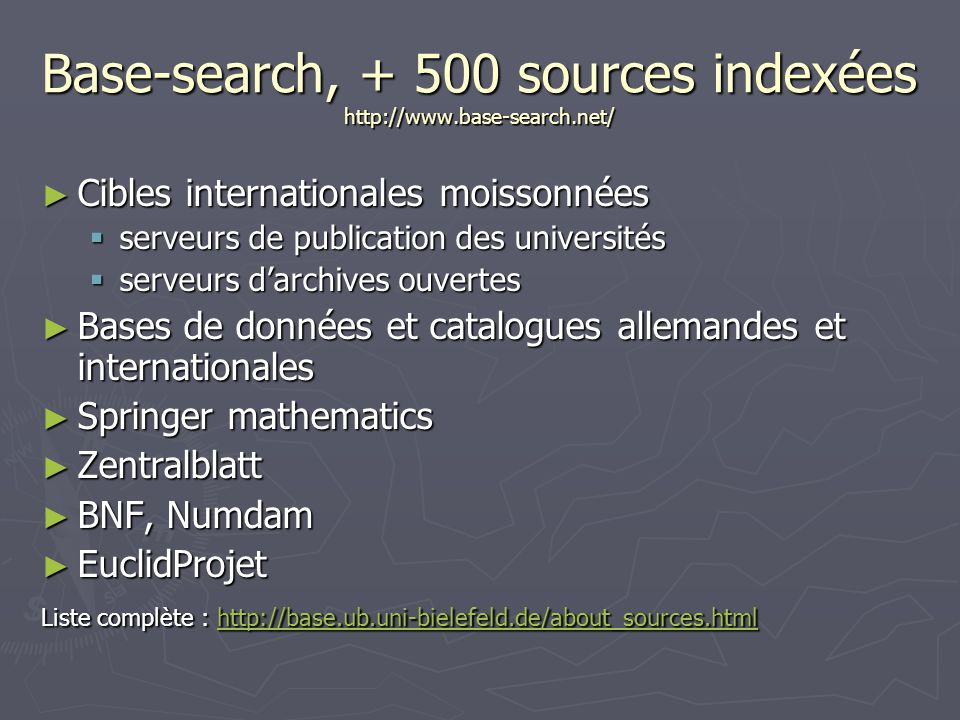 Base-search, + 500 sources indexées http://www.base-search.net/