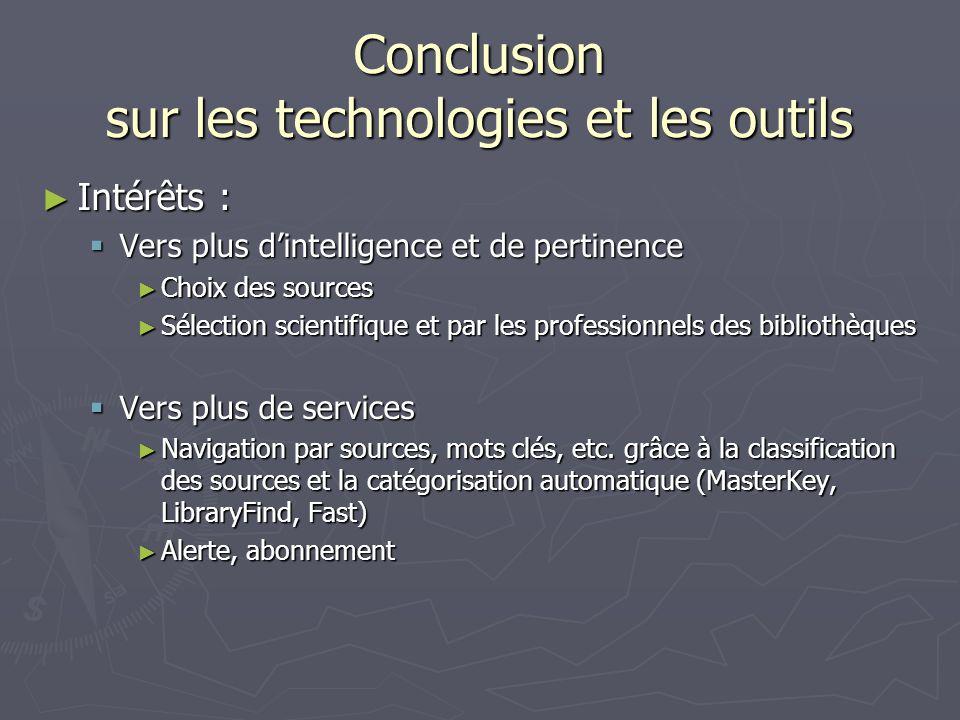 Conclusion sur les technologies et les outils