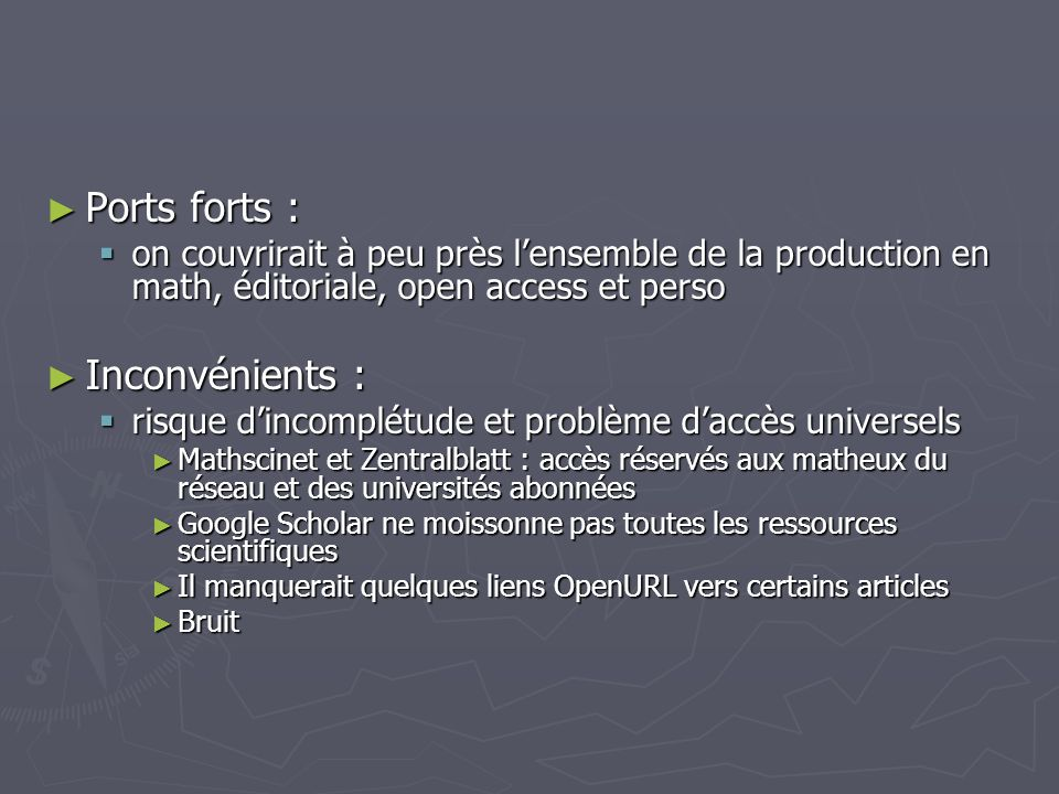 Ports forts : Inconvénients :
