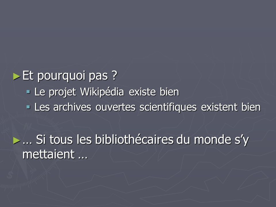 … Si tous les bibliothécaires du monde s'y mettaient …