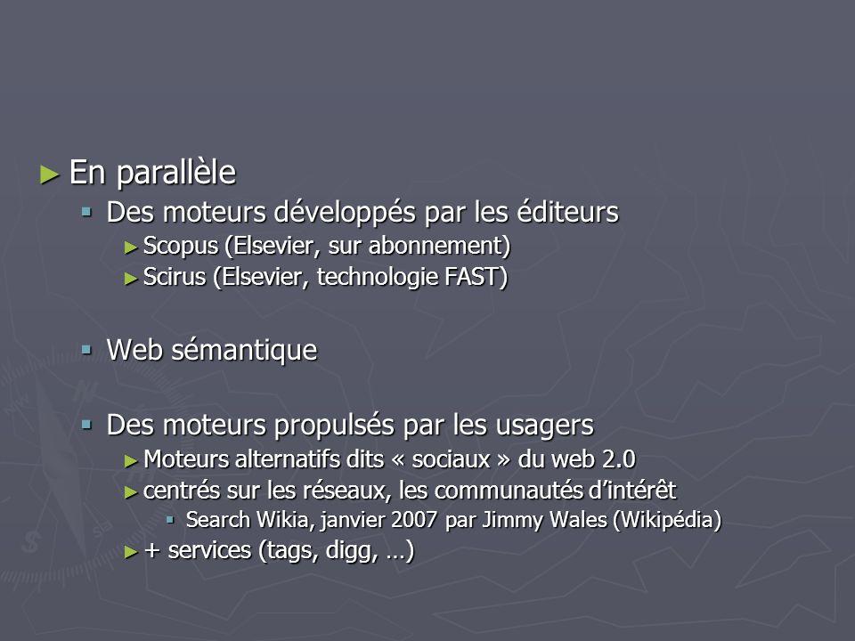 En parallèle Des moteurs développés par les éditeurs Web sémantique
